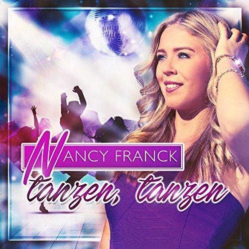 NANCY FRANCK - Tanzen, Tanzen (Hitmix)