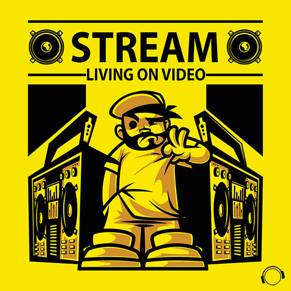 STREAM - Living On Video (Mental Madness/KNM)