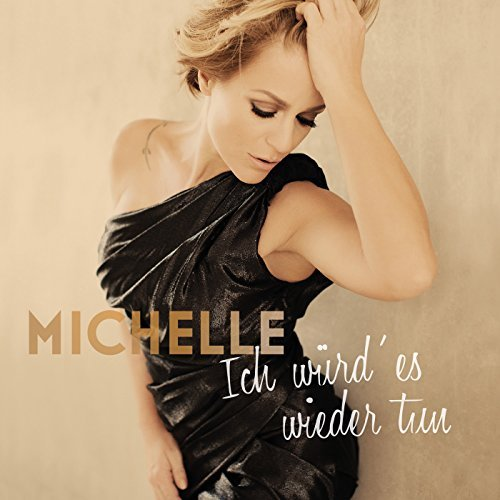 MICHELLE - Vergiss Mich Nicht (Polydor/Island/Universal/UV )