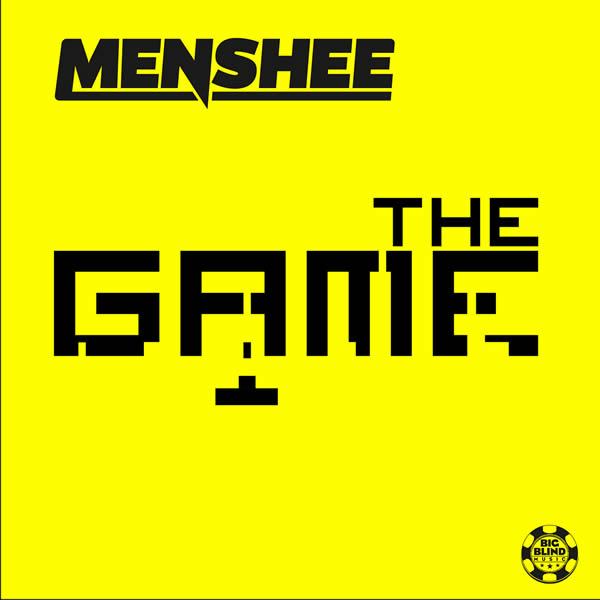 MENSHEE - The Game (Big Blind/Planet Punk/KNM)