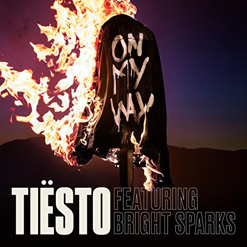 TIËSTO FEAT. BRIGHT SPARKS - On My Way (Universal/UV)