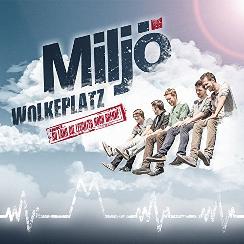 MILJÖ - Wolkeplatz (Universal/UV)