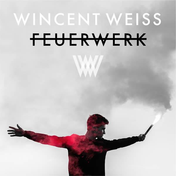 WINCENT WEISS - Feuerwerk (Vertigo/Universal/UV)