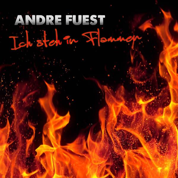 ANDRE FUEST - Ich Steh In Flammen (Fiesta/KNM)