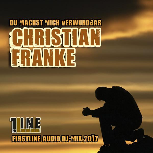 CHRISTIAN FRANKE - Du Machst Mich Verwundbar (Fiesta/KNM)