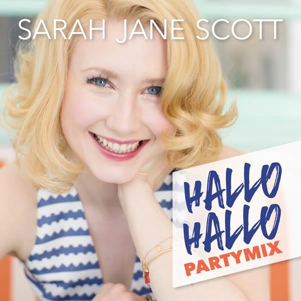 SARAH JANE SCOTT - Hallo Hallo (Partymix) (Ariola/Sony)