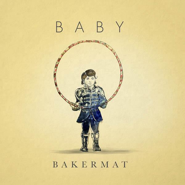 BAKERMAT - Baby (B1/Ultra/Sony)