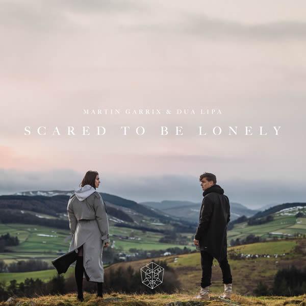 MARTIN GARRIX & DUA LIPA - Scared To Be Lonely (B1/Epic/Sony)