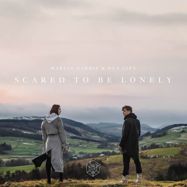 MARTIN GARRIX & DUA LIPA - Scared To Be Lonely (B1/Epic/Sony)