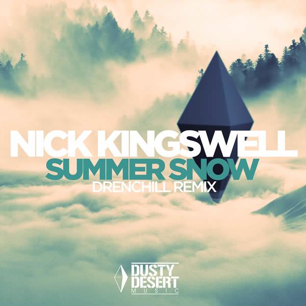 NICK KINGSWELL - Summer Snow (Dusty Desert/Planet Punk/KNM)