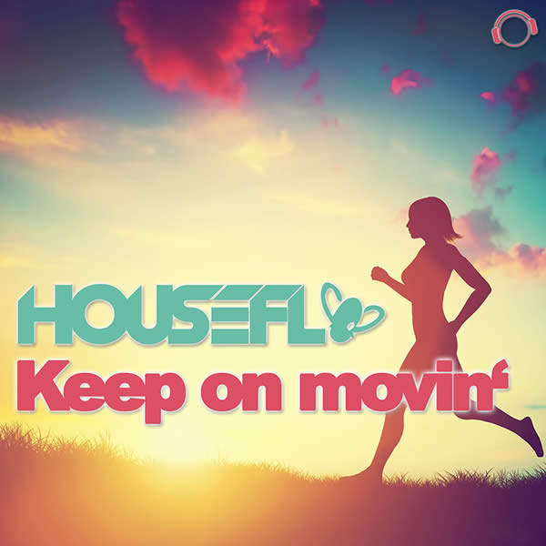 HOUSEFLY - Keep On Movin' (Mental Madness/KNM)