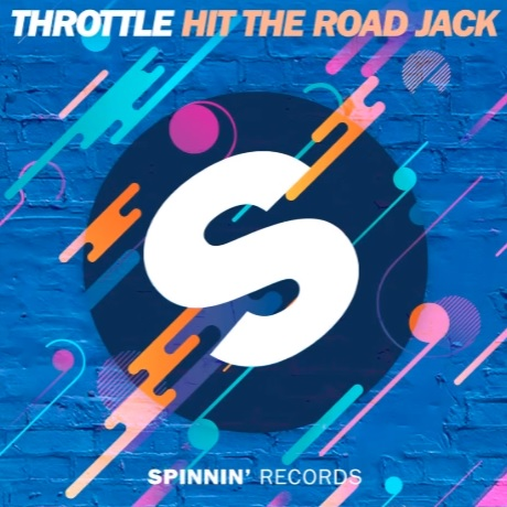 THROTTLE - Hit The Road Jack (Spinnin)