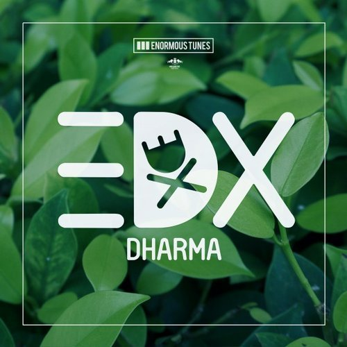 EDX - Dharma (Enormous Tunes/Kontor/KNM)