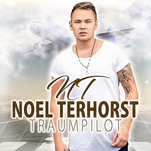 NOEL TERHORST - Traumpilot (Best Mix)
