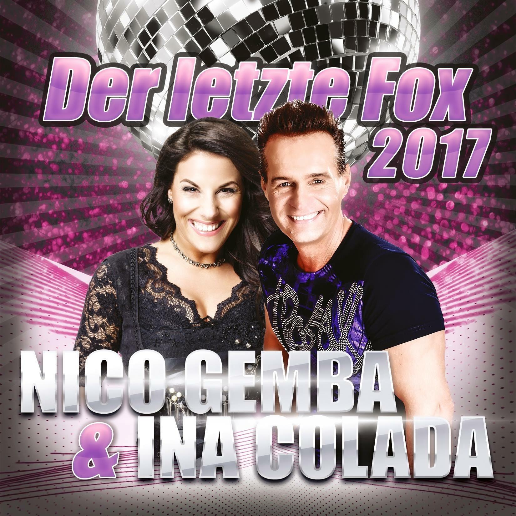 NICO GEMBA & INA COLADA - Der Letzte Fox 2017 (Xtreme Sound)