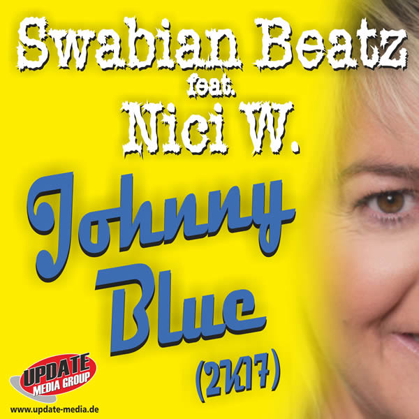 SWABIAN BEATZ FEAT. NICI W. - Johnny Blue (2K17) (Update Media/KNM)