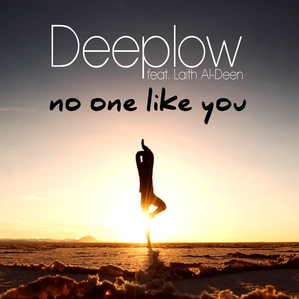 DEEPLOW FEAT. LAITH AL-DEEN - No One Like You (Suprime)