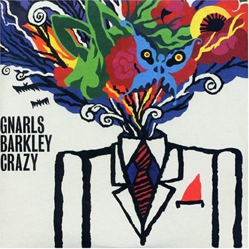 GNARLS BARKLEY - Crazy (Warner)
