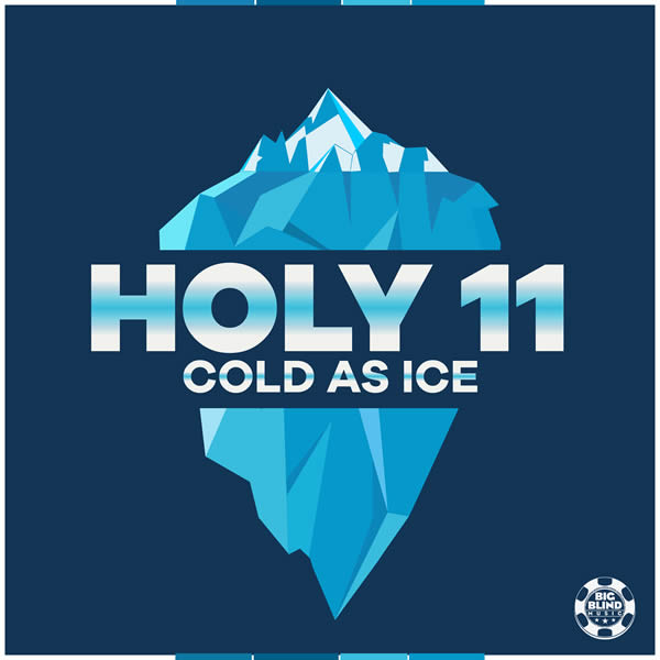 HOLY 11 - Cold As Ice (Big Blind/Planet Punk/KNM)