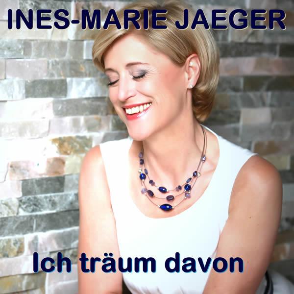 INES-MARIE JAEGER - Ich Träum Davon (Fiesta/KNM)