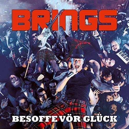 BRINGS - Besoffe Vör Glück (Electrola/Universal/UV)