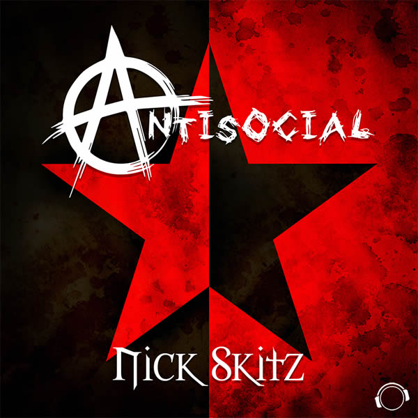 NICK SKITZ - Antisocial (Mental Madness/KNM)