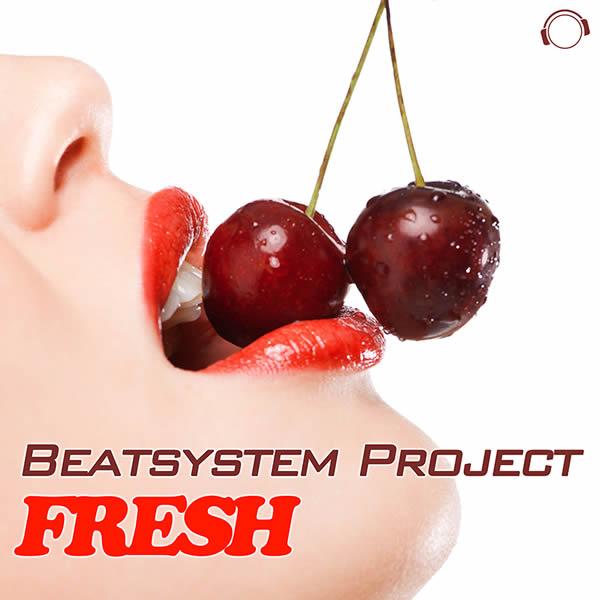 BEATSYSTEM PROJECT - Fresh (Mental Madness/KNM)