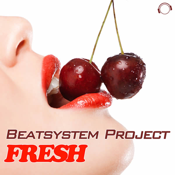 BEATSYSTEM PROJECT - Fresh (Mental Madness/KNM)