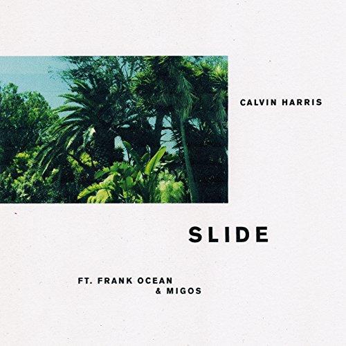 CALVIN HARRIS FEAT. FRANK OCEAN & MIGOS - Slide (Columbia/Sony)