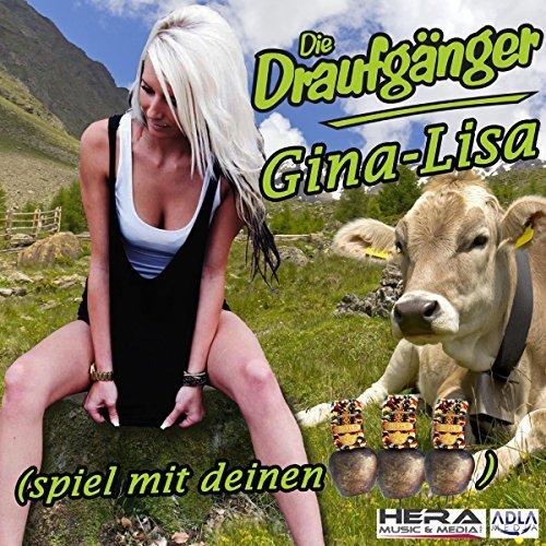 DIE DRAUFGÄNGER - Gina-Lisa (Spiel Mit Deinen Glocken) (ADLA)