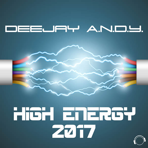 DEEJAY A.N.D.Y. - High Energy 2017 (Mental Madness/KNM)