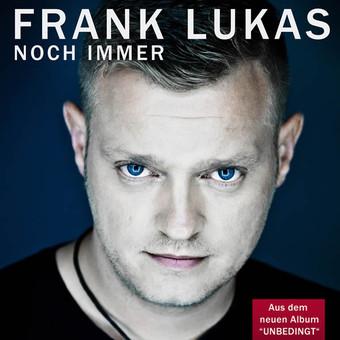 FRANK LUKAS - Noch Immer (Monopol)