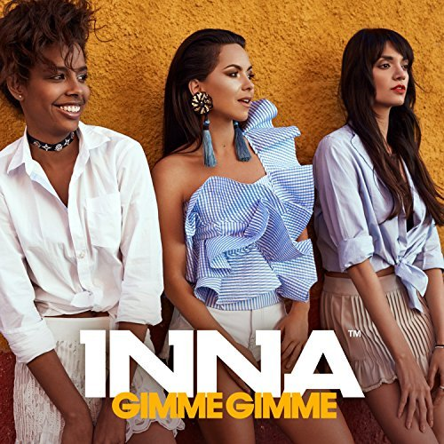 INNA - Gimme Gimme (Global Records/Roton)