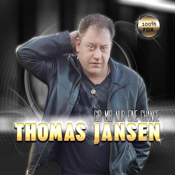 THOMAS JANSEN - Gib Mir Nur Eine Chance (Fiesta/KNM)