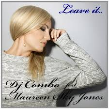 DJ COMBO FEAT. MAUREEN SKY JONES - Leave It (XWaveZ/KHB)