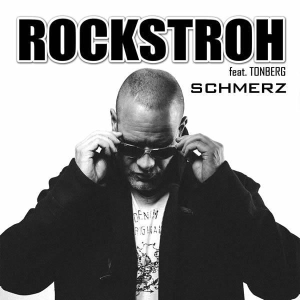 ROCKSTROH FEAT. TONBERG - Schmerz (Rockstroh Music/KNM)