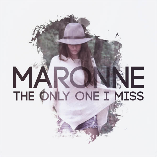 MARONNE - The Only One I Miss (Dream Team)