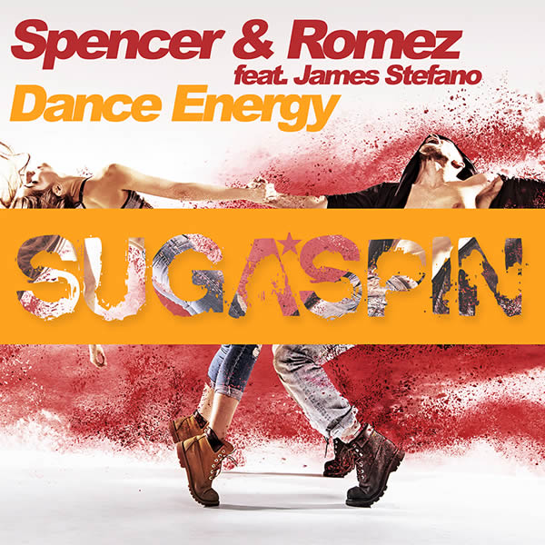 SPENCER & ROMEZ FEAT. JAMES STEFANO - Dance Energy (Sugaspin/KNM)