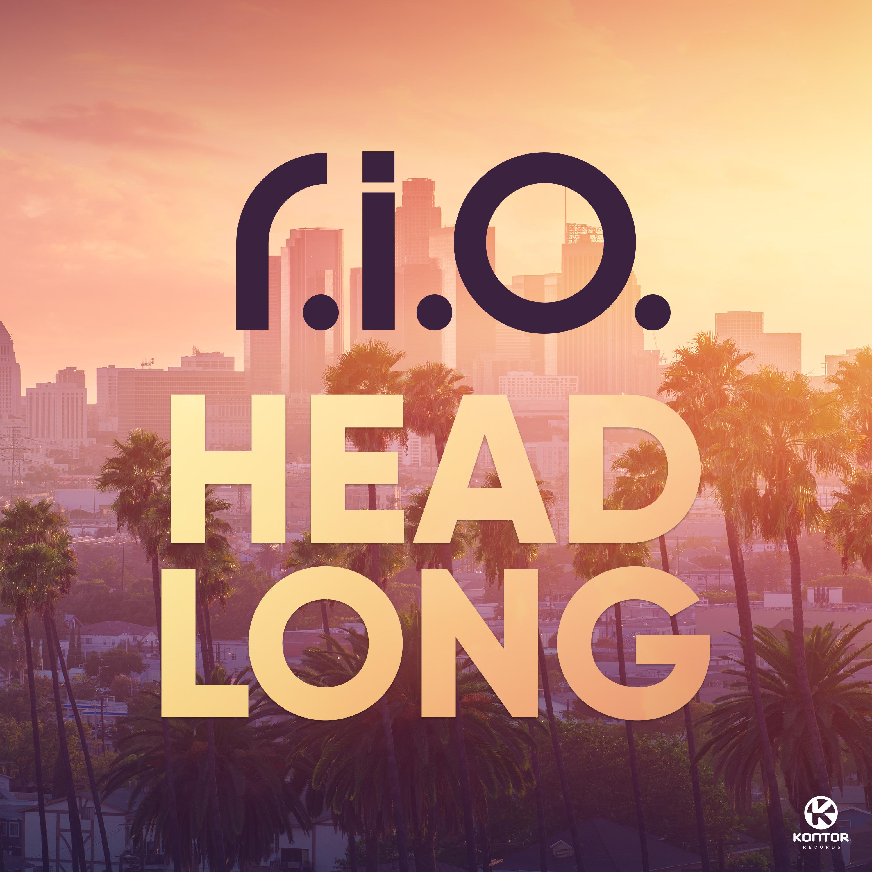 R.I.O. - Headlong (Zooland/Kontor/KNM)