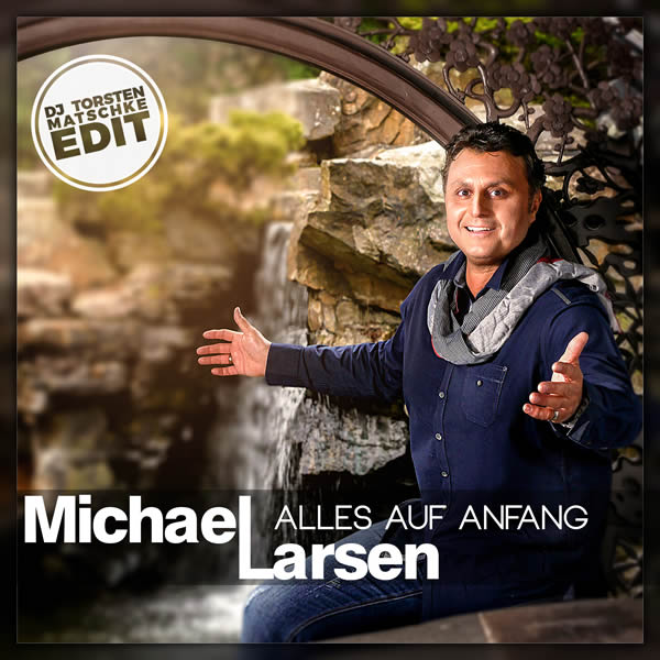 MICHAEL LARSEN - Alles Auf Anfang (Fiesta/KNM)