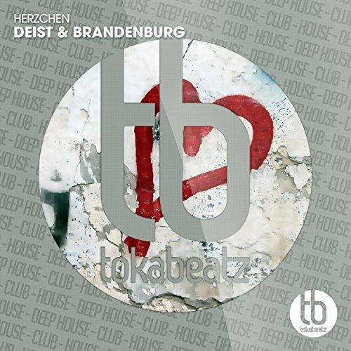 DEIST & BRANDENBURG - Herzchen (Toka Beatz/Believe)