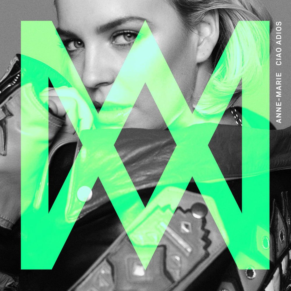 ANNE-MARIE - Ciao Adios (Atlantic/Warner)
