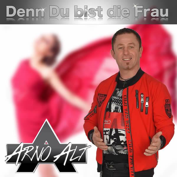 ARNO ALT - Denn Du Bist Die Frau (Fiesta/KNM)