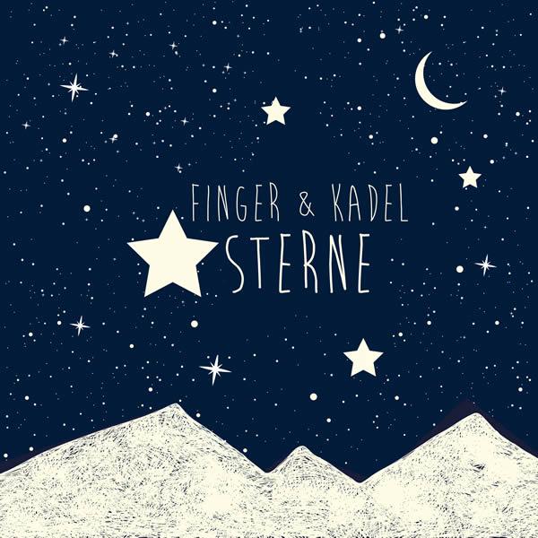 FINGER & KADEL - Sterne (Gimme 5/Scream & Shout/KNM)
