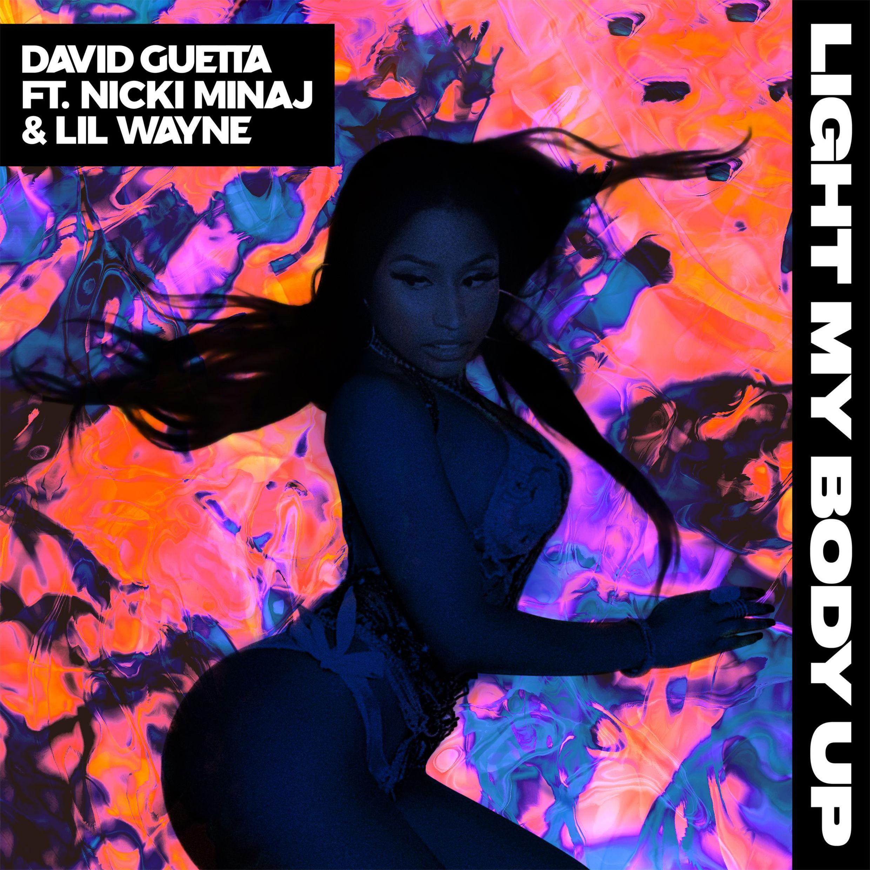 DAVID GUETTA FEAT. NICKI MINAJ & LIL WAYNE - Light My Body Up (Jack Back/Parlophone/Warner)