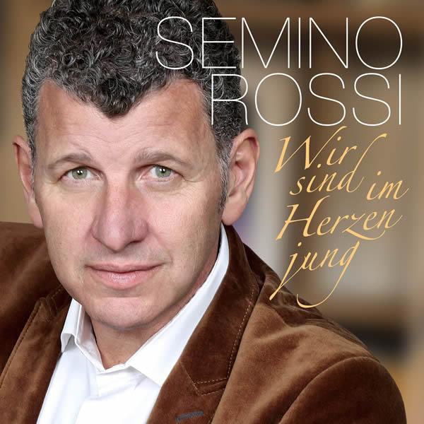 SEMINO ROSSI - Wir Sind Im Herzen Jung (Ariola/Sony)