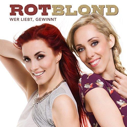 ROTBLOND - Wer Liebt, Gewinnt (Lobomedia/Electrola/Universal/UV)