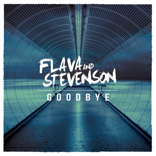 FLAVA & STEVENSON - Goodbye (Rockstroh Music/KNM)