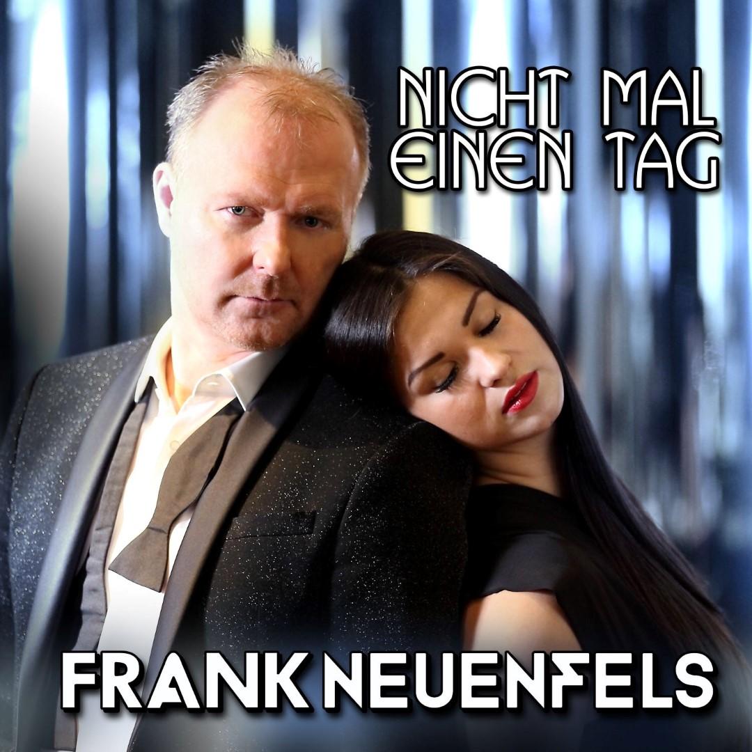 FRANK NEUENFELS - Nicht Mal Einen Tag (Best Mix)