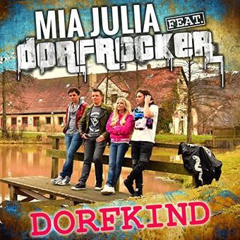 MIA JULIA FEAT. DORFROCKER - Dorfkind (Summerfield)